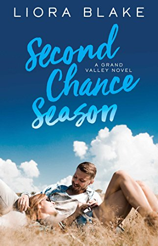 Second Chance Season (The Grand Valley Series Book 2) by [Blake, Liora]