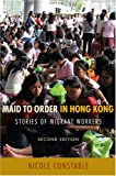 Maid to Order in Hong Kong, Nicole Constable, 0801446473