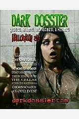 Dark Dossier #17: The Magazine of Ghosts, Aliens, Monsters, & Killers! Paperback
