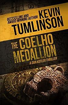 The Coelho Medallion by [Tumlinson, Kevin]