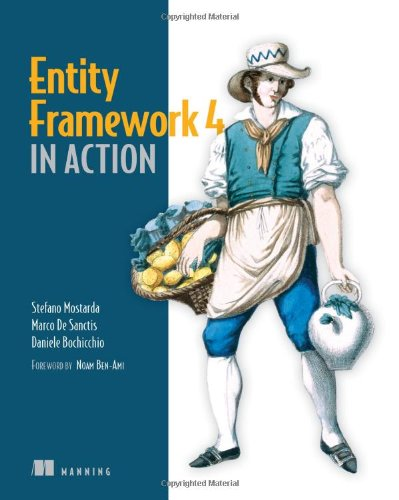 Entity Framework 4 in Action by Brand: Manning Publications