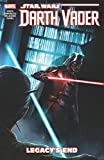 img - for Star Wars: Darth Vader - Dark Lord of the Sith Vol. 2: Legacy's End (Star Wars: Darth Vader - Dark Lord of the Sith (2017)) book / textbook / text book