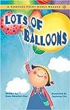 Lots of Balloons, Dana Meachen Rau, 0756501172