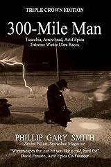 300-MILE MAN Paperback
