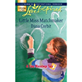 Little Miss Matchmaker (A Tiny Blessings Tale)