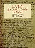 Latin: For Local and Family Historians