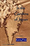 img - for In the Gardens of Japan: a poem sequence book / textbook / text book