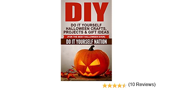 Amazon diy do it yourself halloween crafts projects amazon diy do it yourself halloween crafts projects gift ideas for the best halloween ever crafts hobbies home education reference do solutioingenieria Gallery