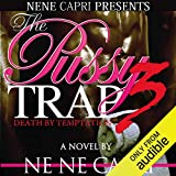 The Pussy Trap 3: Death by Temptation