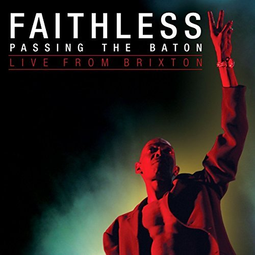 Faithless - Passing The Baton - Live From Brixton [cd & Dvd] By Faithless - Zortam Music