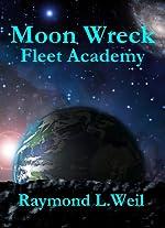Moon Wreck: Fleet Academy (The Slaver Wars Book 3)