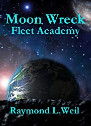 Moon Wreck: Fleet Academy (The Slaver Wars Book 3)