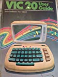 VIC 20 User Guide, John Heilborn and Ran Talbott, 0931988861
