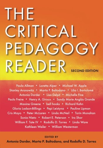 The Critical Pedagogy Reader: Second Edition