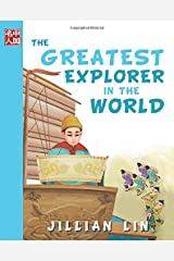 The Greatest Explorer In The World (Once Upon A Time In China) (Volume 7) Paperback
