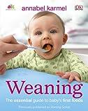 Weaning, Annabel Karmel, 0756698863