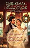 img - for Christmas Wedding Belles: The Pirate's Kiss\A Smuggler's Tale\The Sailor's Bride (Harlequin Historical) by Nicola Cornick (1-Nov-2007) Mass Market Paperback book / textbook / text book