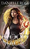 Blood Magic (Blood Books)