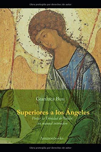 Libro : Superiores A Los Ángeles Pintar La Trinidad De...