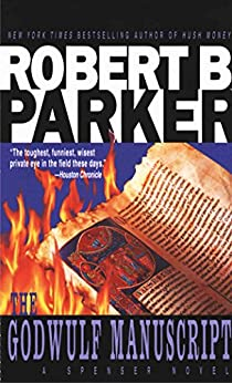 The Godwulf Manuscript (The Spenser Series Book 1) by [Parker, Robert B.]