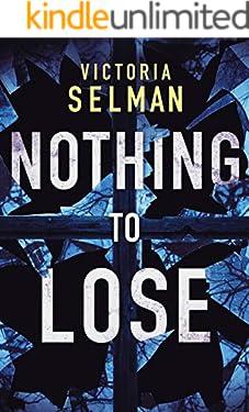 Nothing to Lose (Ziba MacKenzie Book 2)