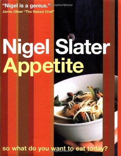 Appetite (Best Nigel Slater Cookbook)