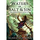 Waters of Salt and Sin: Uncommon World Book One (Volume 1)