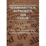 Hermeneutics, Authority, and Canon