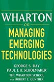 img - for Wharton on Managing Emerging Technologies book / textbook / text book