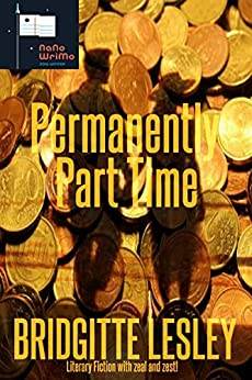 Permanently Part Time by [Lesley, Bridgitte]
