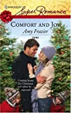Comfort and Joy, Amy Frazier, 0373714564