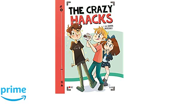 The Crazy Haacks i la càmera impossible Sèrie The Crazy ...