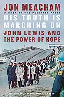 Book Cover: His Truth Is Marching On: John Lewis and the Power of Hope