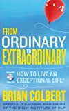 From Ordinary to Extraordinary, Brian Colbert, 0717152928
