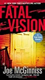img - for Fatal Vision: A True Crime Classic book / textbook / text book