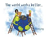 img - for The World Works Better book / textbook / text book