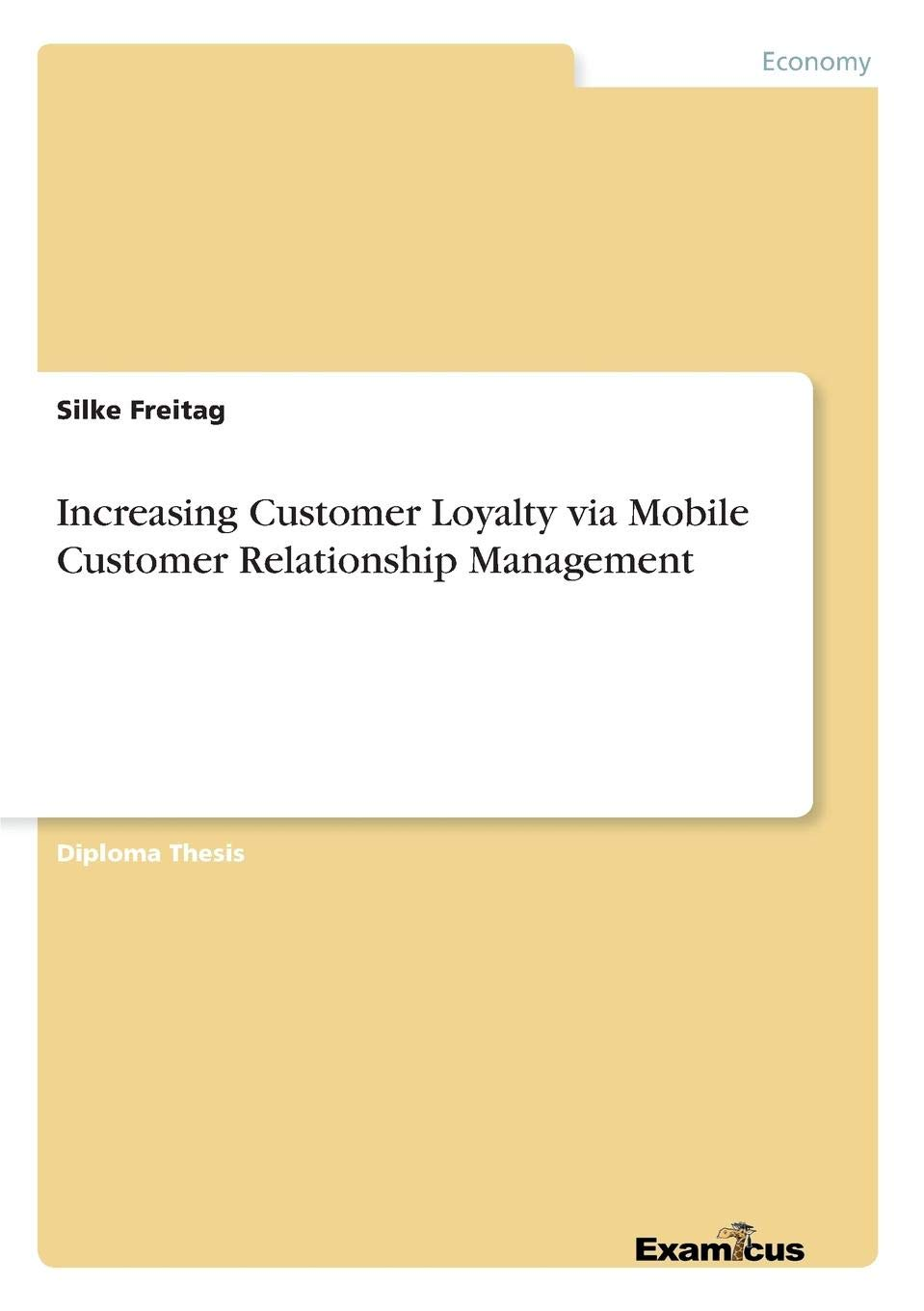 thesis on the effect of customer relationship management on customer retention