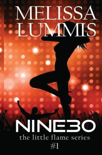 Nine30 (The Little Flame Series) (Volume 1) PDF