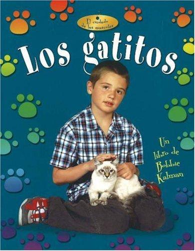 Los Gatitos (Cuidado de las Mascotas) (Spanish Edition) ebook