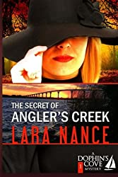 The Secret of Angler's Creek (Dolphin's Cove Mysteries)