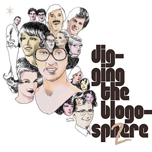 Digging the Blogosphere, Vol. 2