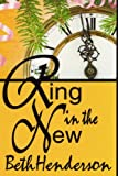 Ring in the New, Beth Henderson, 0615176720