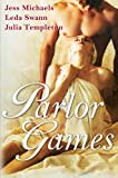 Parlor Games, Jess Michaels and Leda Swann, 0060882298