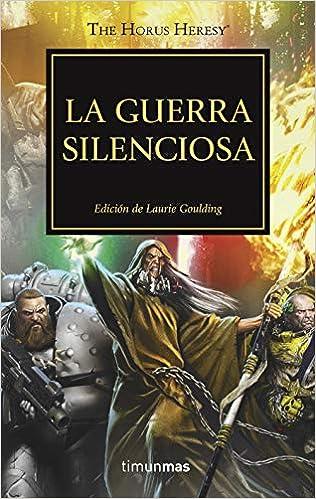 La Guerra Silenciosa Nº 37: Edición De Laurie Goulding por Diversos Autores