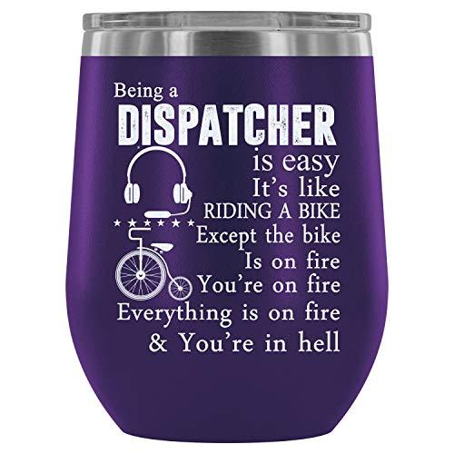 (Mom Mug-Steel Stemless Wine Glass Tumbler, It's Like Riding A Bike Wine Tumbler, Being A Dispatcher Is Easy Vacuum Insulated Wine Tumbler (Wine Tumbler 12Oz - Purple))