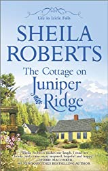 The Cottage on Juniper Ridge (Life in Icicle Falls Book 4)