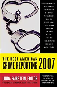 The Best American Crime Reporting 2007 0060815531 Book Cover