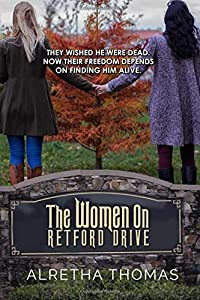 The Women on Retford Drive (Dancing Hills Mystery Series) (Volume 1)