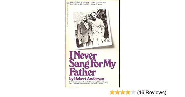 i never sang for my father robert anderson