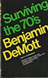Surviving the 70's, Benjamin DeMott, 0525213104